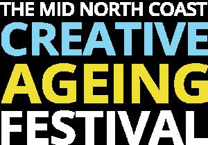 Creative Ageing Festival Arts Mid North Coast