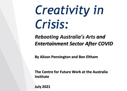Creativity in Crisis: Report by Australia Institute